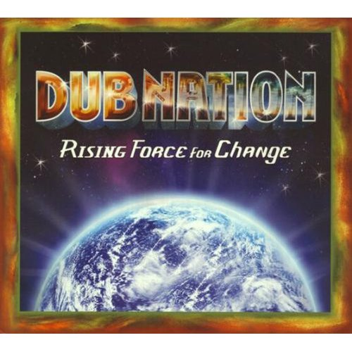 CD Review: Dub Nation, Rising Force for Change